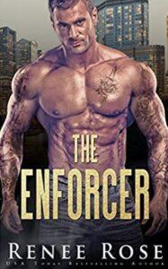 The Enforcer Renee Rose