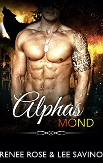 Alphas Mond (Bad Boy Alphas 13) (German Edition)