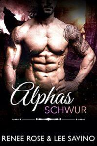 Alphas Schwur Renee Rose