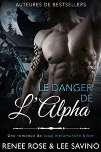 Le Danger de l'Alpha Renee Rose