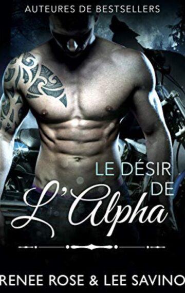 Le Désir de l'Alpha (Alpha Bad Boys t. 6) (French Edition)