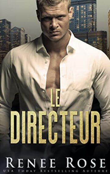 Le Directeur (La Bratva de Chicago t. 2) (French Edition)