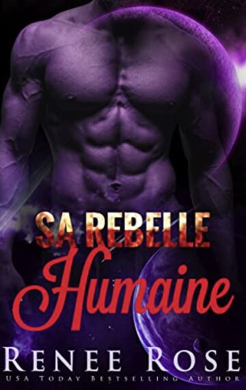 Sa Rebelle Humaine (French Edition)