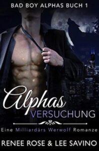 Bad Boy Alphas (Deutsch) Renee Rose