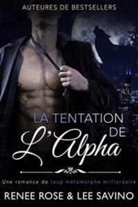 Bad Boy Alphas (French) Renee Rose