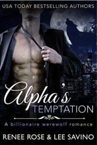 Bad Boy Alphas Renee Rose