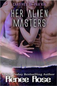 Her Alien Masters Renee Rose