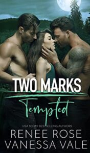 Two Marks Renee Rose