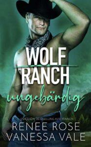Wolf Ranch (Deutsch)Renee Rose