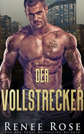 Der Vollstrecker (Chicago Bratwa 5) (German Edition)