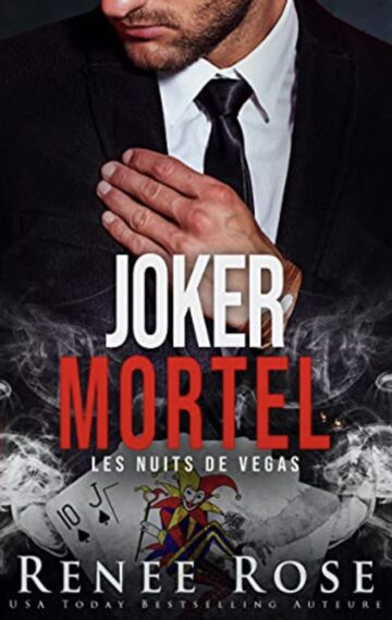 Joker mortel (Les Nuits de Vegas t. 5) (French Edition)