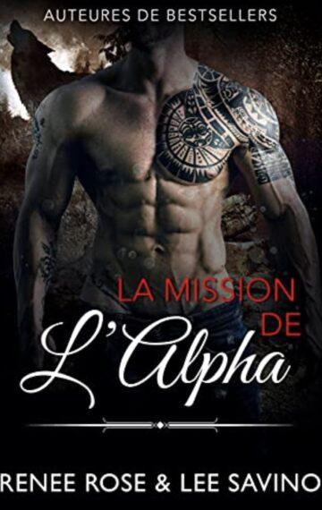 La Mission de l'Alpha (Alpha Bad Boys t. 8) (French Edition)