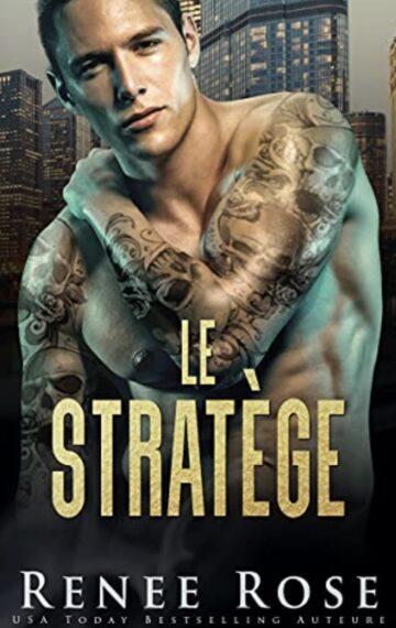 Le Stratège (La Bratva de Chicago t. 3) (French Edition)