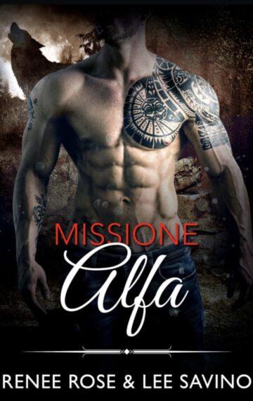 Missione Alfa (Alfa ribelli Vol. 8) (Italian Edition)